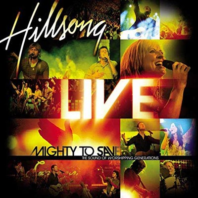 Mighty To Save – Hillsong Worship Lyrics and Chords