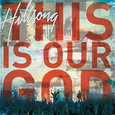 This Is Our God - Hillsong Worship Lyrics and Chords