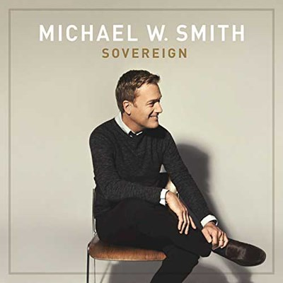 You Won't Let Go – Michael W  Smith Lyrics and Chords | Worship Together