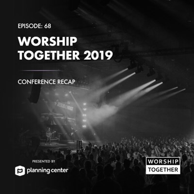 Worship Together | Podcasts