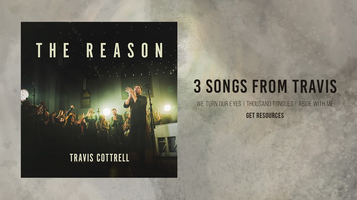 Worship Together | 3 Free Songs From The Reason || Travis