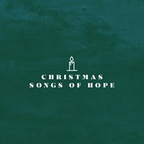 Christmas Songs Of Hope