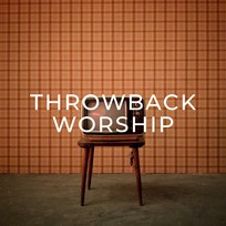 Throwback Worship