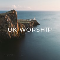 UK Worship Playlist